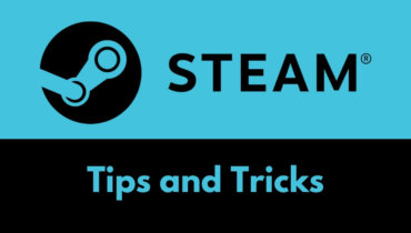Steam tips and tricks