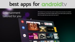 Best Apps for androidtv