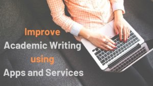 Improve Academic Writing using Apps