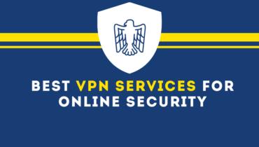 Best VPN Services for Online Security