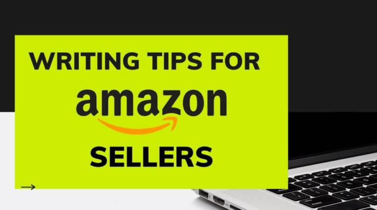 Writing tips for Amazon Sellers