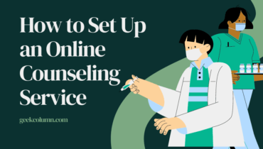 How to Set Up an Online Counseling Service